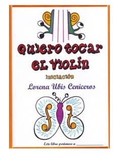 """METODO """"QUIERO TOCAR EL VIOLIN""""(INICIACION) - EDIT. UBIS L. - OFERTA"""